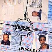 Fu-Gee-La by The Fugees