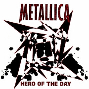 Hero Of The Day by Metallica