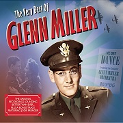 The Very Best Of: Remastered by Glenn Miller