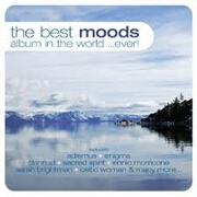 The Best Moods Album In The World... Ever by Various