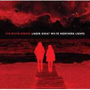 Under Great White Northern Lights by The White Stripes