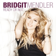 Ready Or Not by Bridgit Mendler