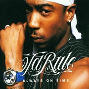 ALWAYS ON TIME by Ja Rule