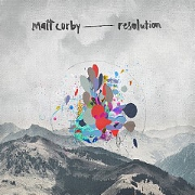Resolution by Matt Corby
