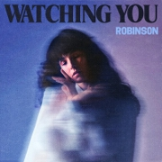 Watching You by Robinson
